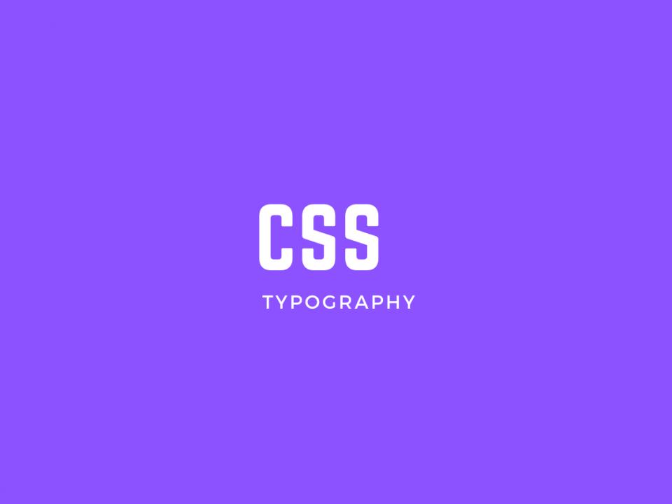 CSS Typography
