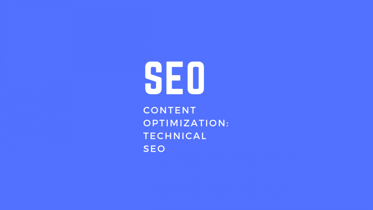Content Optimization Technical SEO